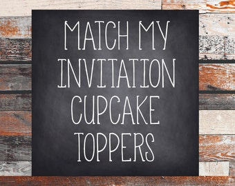 Cupcake Toppers. Match your invitation with these cupcake toppers!