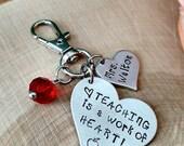 Personalized teacher appreciation gift, teacher key chain, gift for teacher, elementary school teacher, teaching is a work of heart keychain