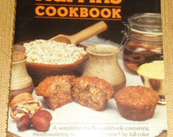 Vintage Cookbook - Magnificent Muffins Cookbook 1984, 60 Recipes of The Best of Muffin Recipes