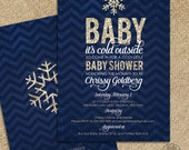 Baby it's Cold Outside - Gold Navy Baby Shower Invite and FREE Back - Gold Glitter Navy Chevron Chalkboard - Girl Boy Gender Neutral - Snow