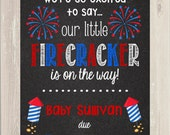 Pregnancy Announcement 4th of July Chalkboard- Fourth of July Poster digital- Pregnancy Reveal-Big Sister Big Brother - Little Firecracker