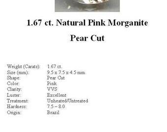MORGANITE - Gorgeous 1.67 ct. Light Peachy Pink Morganite in an Striking Pear Cut...