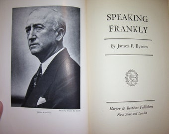 SPEAKING FRANKLY by James F. Byrnes, 1947