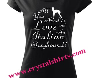 Italian Greyhound Love T-shirt in any color compination
