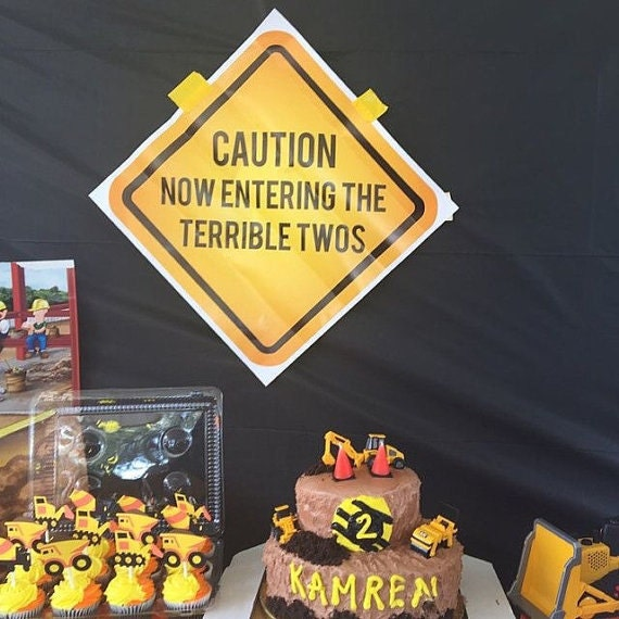 Caution Now Entering The Terrible Twos Printed Construction