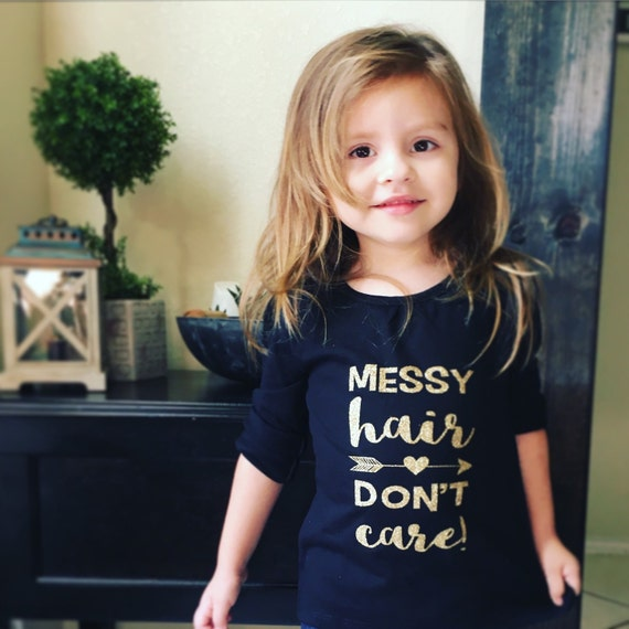 Messy Hair Don T Care 16 Messy Bridal Hairstyles That: Messy Hair Don't Care Shirt