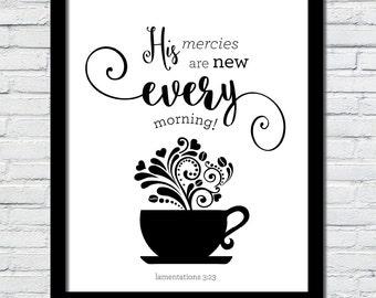 His mercies are new every morning art print lamentations 3 23