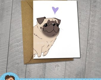 Happy Pug, I love You Card, Note Cards, 5x7 Kraft Envelope, Recycled, Blank Kraft Greeting Card, Great for any use, Animal Illustration, Dog