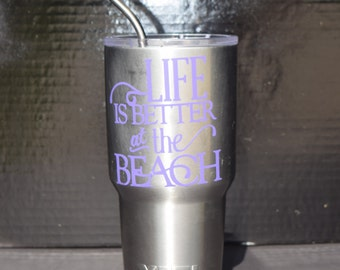 Life's better at the Beach yeti decal