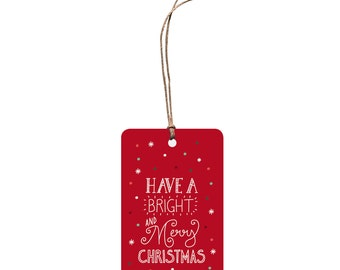 Christmas Gift Tag – Have a Bright and Merry Christmas.