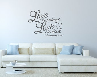 Love is Patient Wall Decal Love is Kind Vinyl Wall Decal - Corinthians 13:4 Scripture Wall Decal - Bible Verse Bedroom Decal - Bedroom Decor