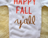 Baby Onesie, fall onesie, Halloween onesie, happy fall yall onesie, pumpkin, southern, Texas, baby girl clothes, glitter onesie, baby gift
