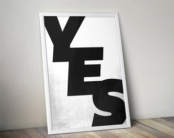 Yes - Poster - 12 Colours - Typography Poster - Grunge poster