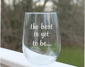 Etched Stemless wine glasses, etched wine glass, wine glasses with sayings - 17oz. stemless, Wine Glass, wine Gifts, etched wine glasses