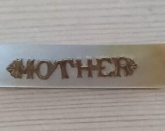 Vintage mother of pearl Mother bar brooch