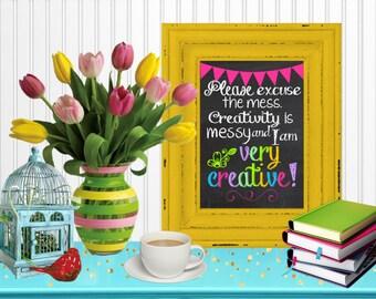 Creativity is Messy Chalkboard Wall Art Craft Room Decor Digital Printable 8x10... Instant Download!