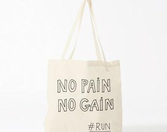 Tote bag No Pain No Gain, sac en toile, sac coton, sac de courses, cabas coton, fourre-tout, sac de jogging, sac à pain, sac à main, cadeau.