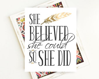 Wall Art Quotes for Women, She Believed She Could so She Did, Printable Womens Gift, Inspirational Quote, 8x10, Digital Download