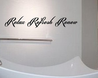relax refresh renew bathroom wall quote wall art sticker home decor you choose size and colour