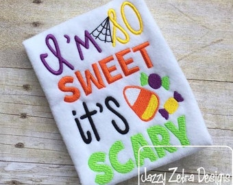 I'm so sweet it's scary saying halloween embroidery design - candy embroidery design - saying embroidery design - Halloween embroidery