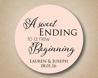 A Sweet Ending to a New Beginning Personalized Wedding Favor Sticker Labels Candy Buffet Label Cake Box Labels Cupcake To go Favor Tags