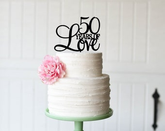 50 Years Of Love Cake Topper 50th Anniversary For