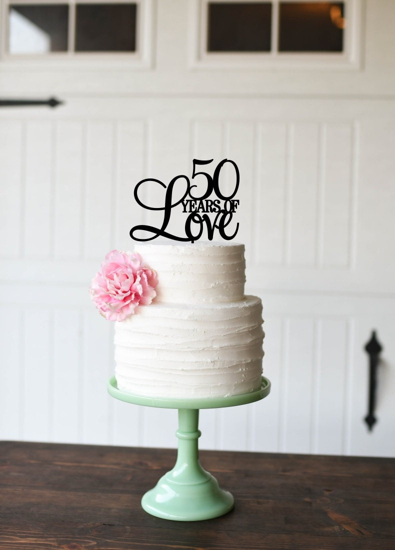 50 Years Of Love Cake Topper 50th Anniversary