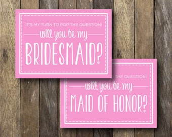 It's My Turn To Pop The Question - Printable Bridesmaid Card