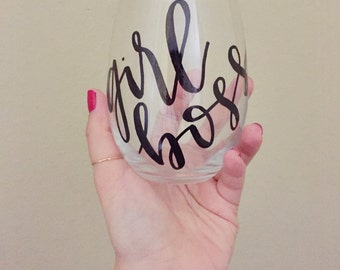 hand lettered calligraphy wine glass // girl boss