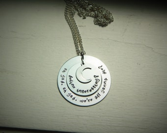 Define interesting? oh god oh god were all gonna die? hand stamped necklace