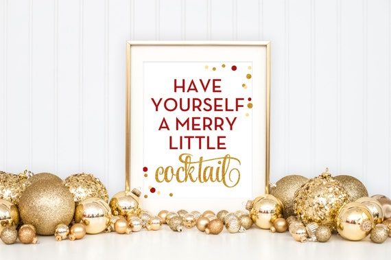 Have Yourself A Merry Little Cocktail Printable Glitter Christmas