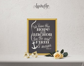 Printable Bible Verse Hebrews 6 19 We have this hope as an anchor for the soul firm and secure - Chalkboard Style Coastal Decor Beach Print