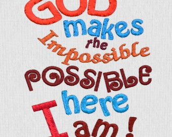 God Makes the Impossible Possible