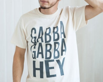 Punk Rock Shirt - Gabba Gabba Hey! - Retro Classic Vintage Punk Rock Hand Screen Printed T Shirt