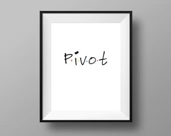 Friends TV Show Print - Pivot Print   Friends TV Series Inspired Print   Pivot Friends Print   Instant Digital Download 8x10