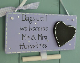 Personalised days until wedding chalkboard, engagement gift, bride to be countdown.