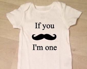 if you mustache I'm one onesie, bodysuit for baby gift, birthday, shower