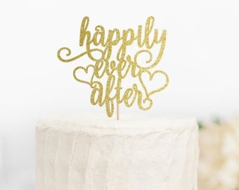 Happily Ever After Cake Topper, Happily Ever After Wedding Decor, Fairy Tale Cake Topper, Bridal Shower Topper, Engagement Cake Topper