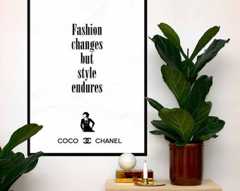 Coco Chanel Poster Quote, Fashion changes, but style endures, Print Fashion Typography, Motivational  Wall Art Print  Digital Art