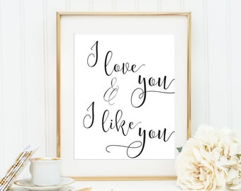 Valentines Day Wall Art I love you and I like you Print Handwritten Style Gold Printable Quote Positive Wall Art Teen Decor Dorm Print
