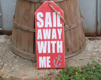Rustic Wood Tags~Beach Decor~Handpainted Sign~Reclaimed Wood Tag~Sail Away With Me Wood Sign~Anchor Sign~Pallet Wood Tag~Reclaimed Wood Sign