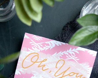 Greeting Card, Oh, You, Blank Inside