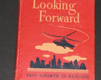 1944 Looking Forward - 5th reader - Easy Growth in Reading
