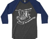 Live Slow Die Whenever Sloth Baseball Tee - Sloth Baseball Raglan T-Shirt - Mens Womens Unisex Baseball Tee - Gifts For Him Boyfriend Guys