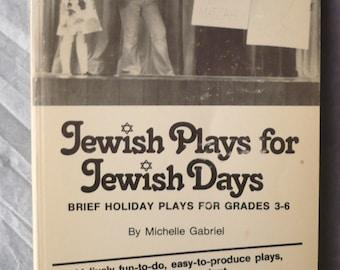 Vintage Jewish Plays for Jewish Days Brief Holiday Plays Michelle Gabriel