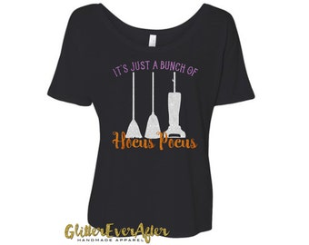 It's Just A Bunch Of Hocus Pocus Glitter Shirt - Many Styles to Choose From - Baby, Infant, Toddlers, Girls, Women, Men, Unisex