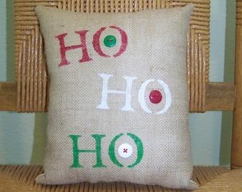 HO HO HO, Christmas pillow, Christmas decor, burlap pillow, stenciled pillow, Free Shipping!