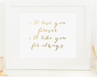 I Love You Forever I Like You For Always Quote Pleasing Ill Love You Forever  Etsy