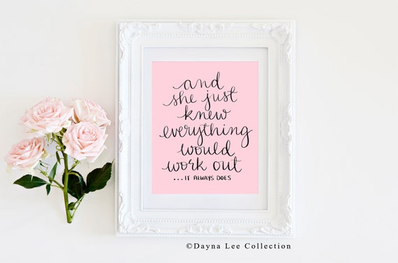 Everything Will Work Out (it always does) - 8 x 10 Digital Illustration Quote Art Print