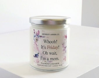 Teakwood Cardamom - 8 oz Soy Candle - Gift - Mother - Mom - Gift - Whooh! It's Friday! Oh wait, I'm a mom